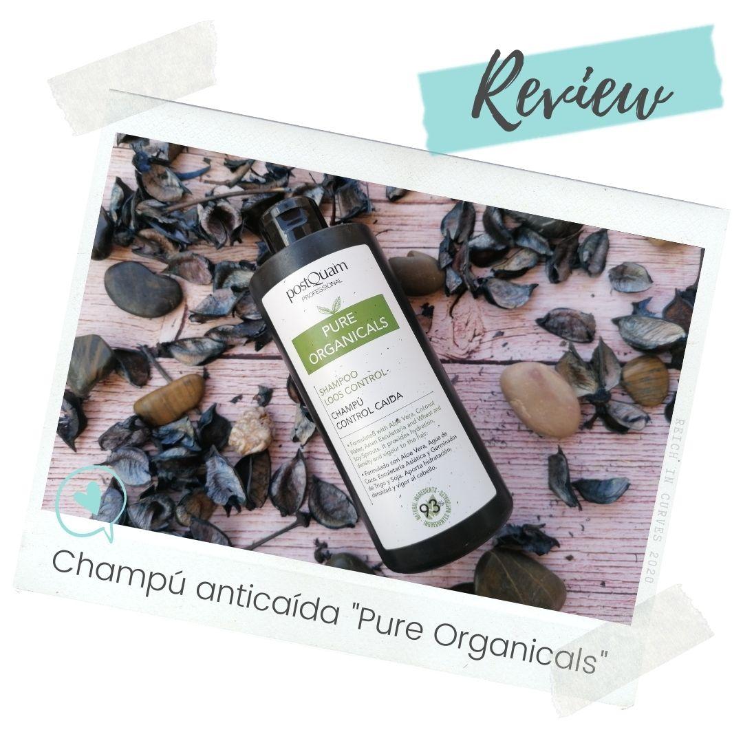 """Champú anticaída """"Pure Organicals"""" de Postquam"""