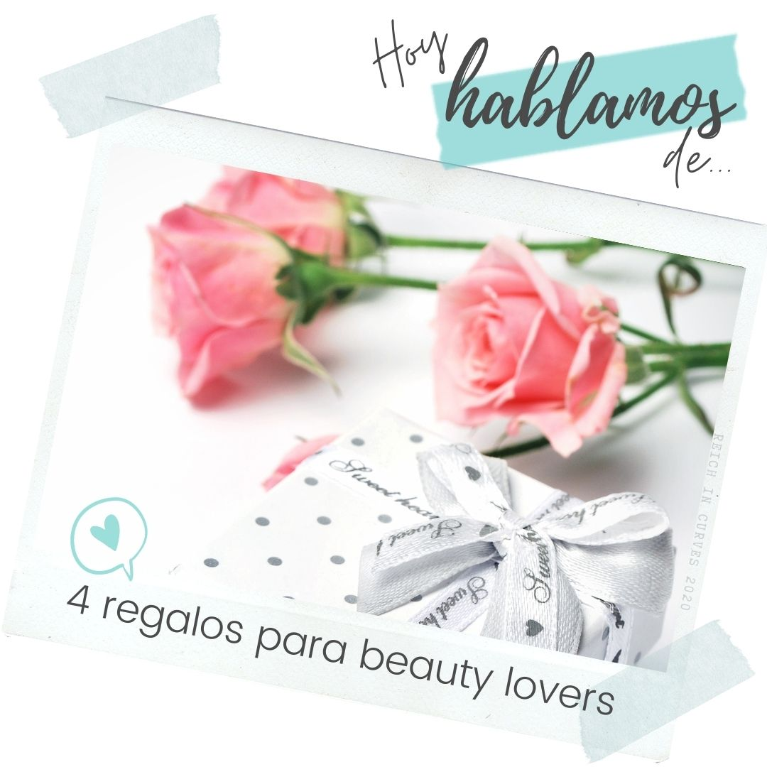 4 ideas para regalar a un beautylover